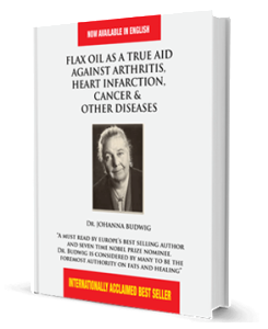 Flax Oil As A True Aid Against Arthritis, Heart Infarction, Cancer & Other Diseases